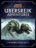 Ubersreik Adventures If Looks Could Kill cover.JPG