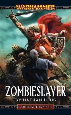 Gotrek felix novel series warhammer age of sigmar lexicanum zombieslayer 1st edition fandeluxe Image collections